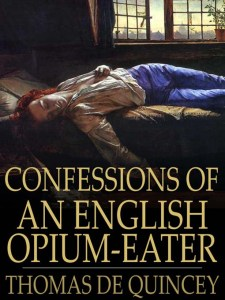 confessons of an english opium eater