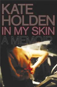 In-My-Skin-Kate-Holden-196x300