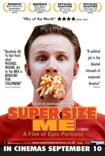 Would you like to 'go large?' 'Super Size Me' and McDonald ...